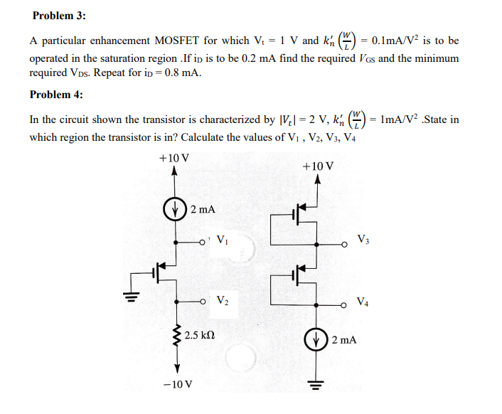 Solved: Problem 3: A Particular Enhancement MOSFET For Whi