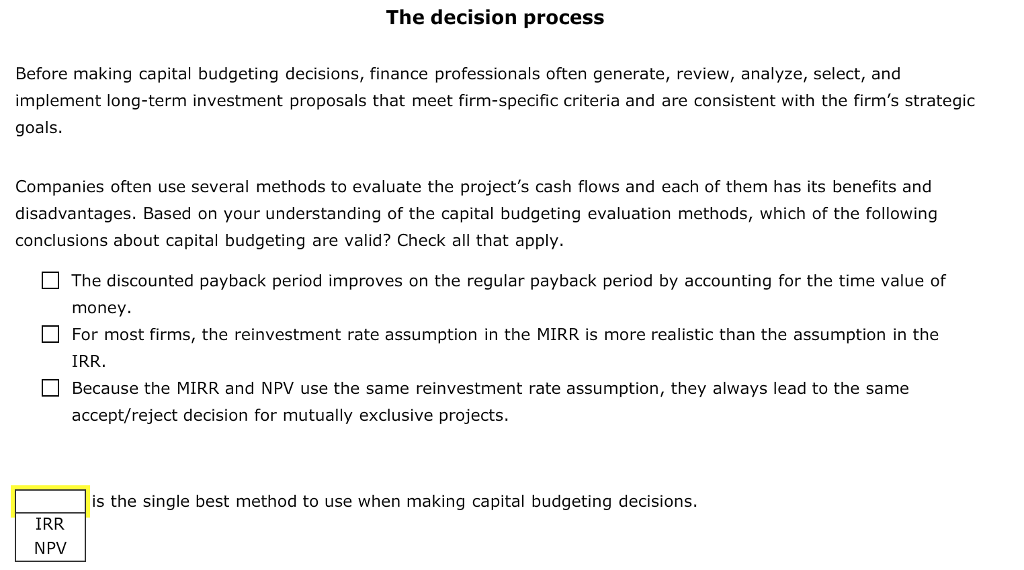 Solved: The Decision Process Before Making Capital Budgeti