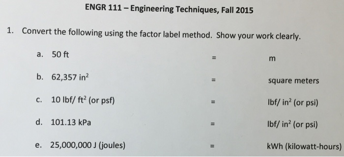 Solved: Convert The Following Using The Factor Label Metho ...
