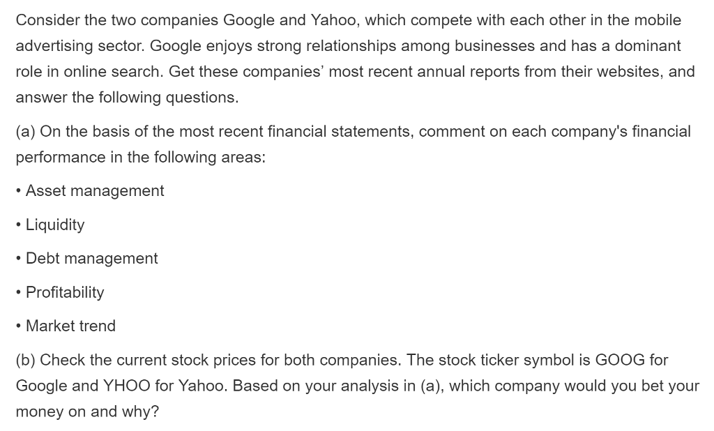 Solved Consider The Two Companies Google And Yahoo Which