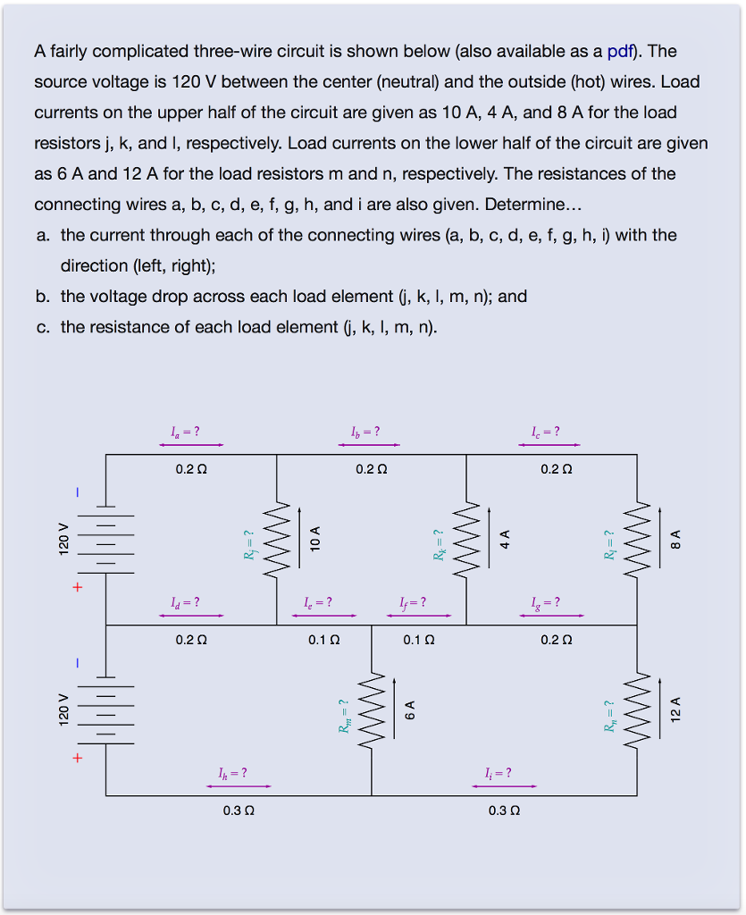 Solved: A Fairly Complicated Three-wire Circuit Is Shown B