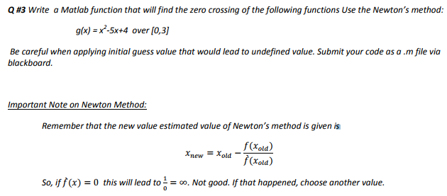 Solved: Write A Matlab Function That Will Find The Zero Cr