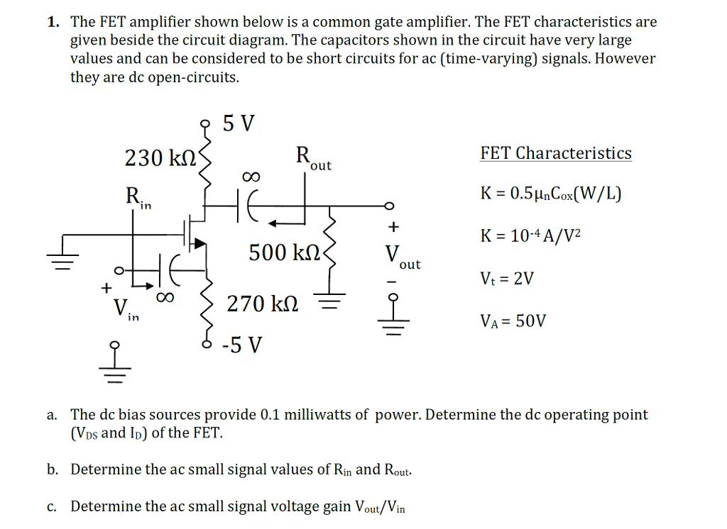 Enjoyable Solved 1 The Fet Amplifier Shown Below Is A Common Gate Wiring Digital Resources Cettecompassionincorg
