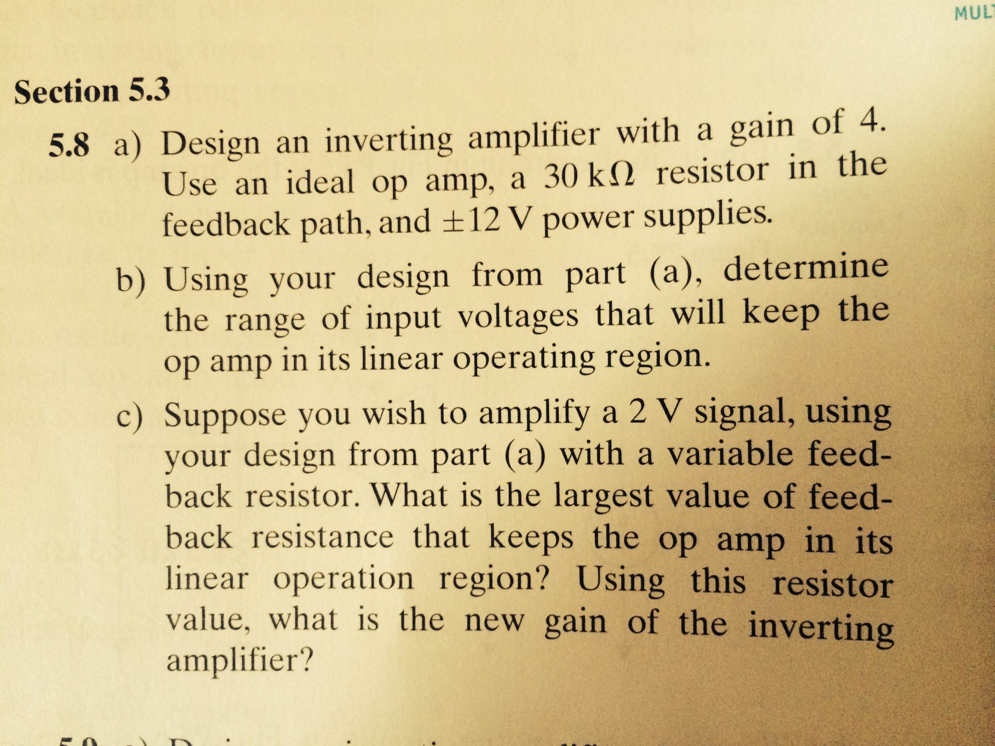 Solved Design An Inverting Amplifier With A Gain Of 4 Us Inverter Circuit Op Amp Question Use Ideal 30 K Ohm Resistor In The F