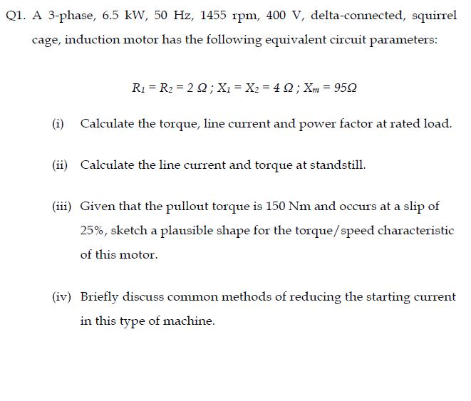 Hz To Rpm >> Solved A 3 Phase 6 5 Kw 50 Hz 1455 Rpm 400 V Delta C