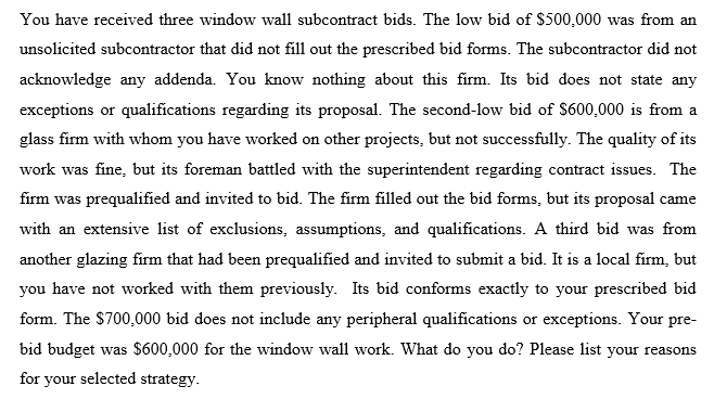solved you have received three window wall subcontract bi