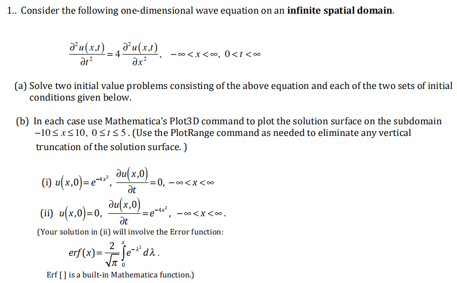 Solved: 1   Consider The Following One-dimensional Wave Eq