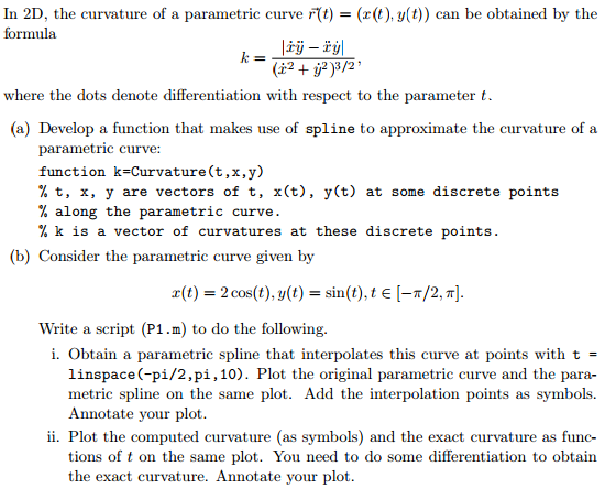 Matlab In 2D, The Curvature Of A Parametric Curve     | Chegg com
