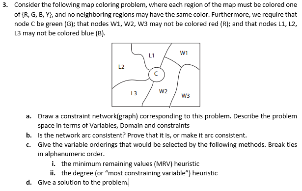 Map Coloring Problem Consider The Following Map Coloring Problem, Where   Chegg.com