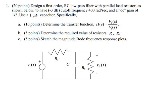 Design A Firstorder Lowpass Filter Rc Circuit Cheggcom
