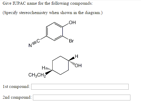 Solved Give Iupac Name For The Following Compounds Spec