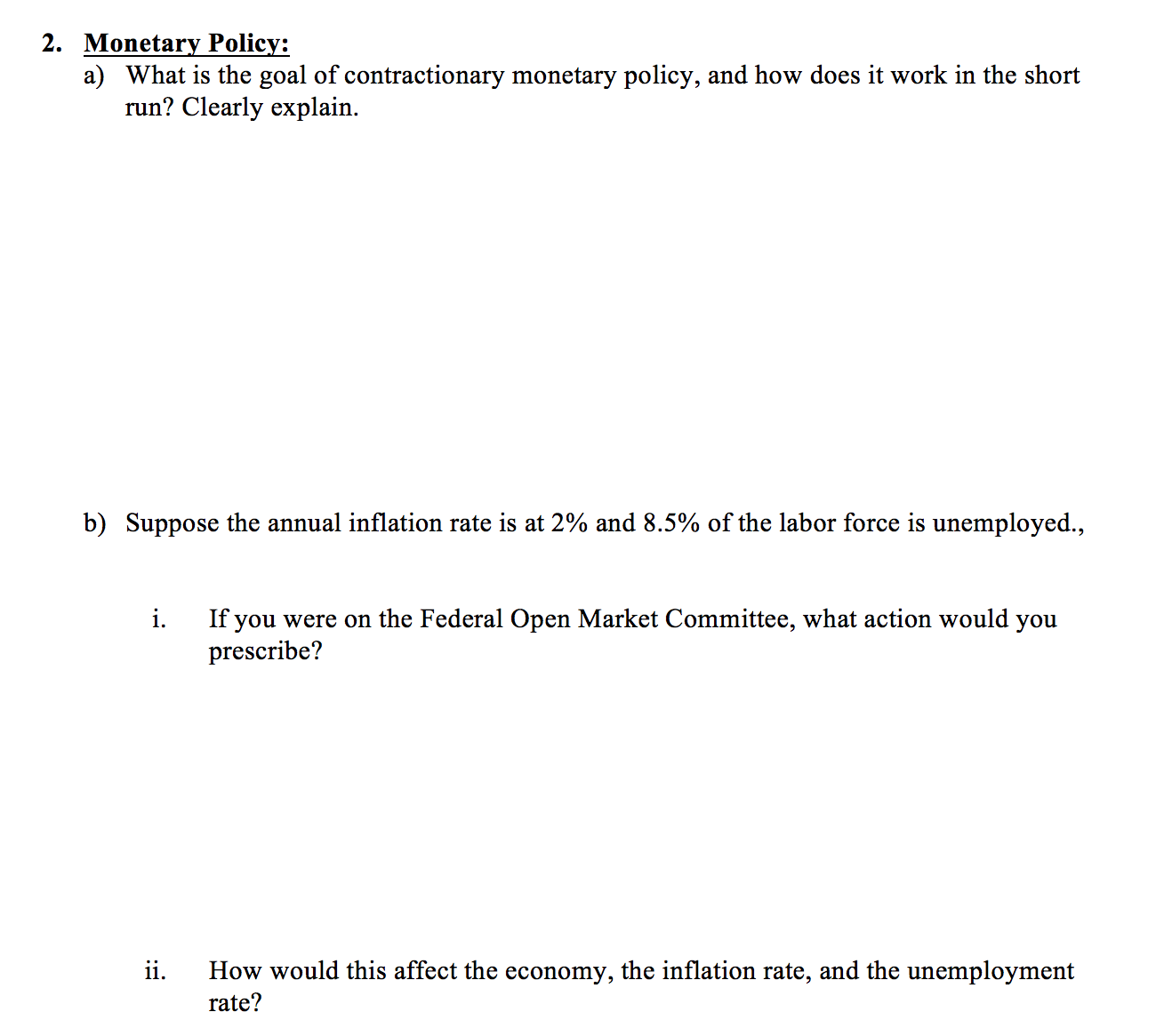 economics archive 21 2016 chegg com what is the goal of contractionary monetary policy and how does it work in the short run clearly explain suppose the annual inflation rate is at 2% and