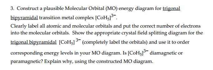 Construct A Plausible Molecular Orbital Mo Energ Chegg