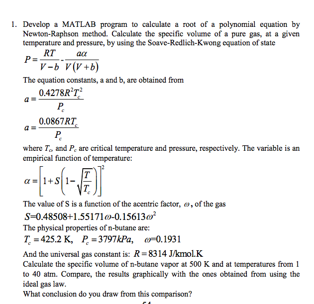Solved: Develop A MATLAB Program To Calculate A Root Of A