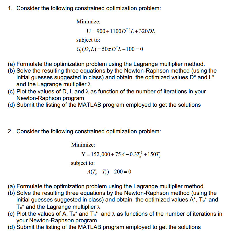 1  Consider The Following Constrained Optimization