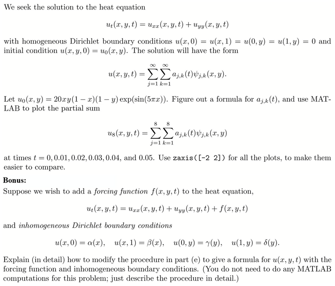 We Seek The Solution To The Heat Equation U_t(x, Y
