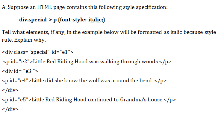 A Suppose An HTML Page Contains This Following Style Specification Div Special P