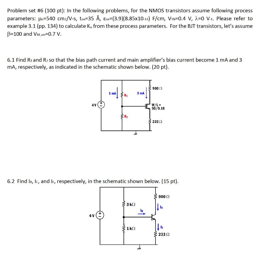 Solved Problem Set 6 100 Pt In The Following Problems Transistor Amplifier Biasing Example Question For Nmos Transistors Assume Pro