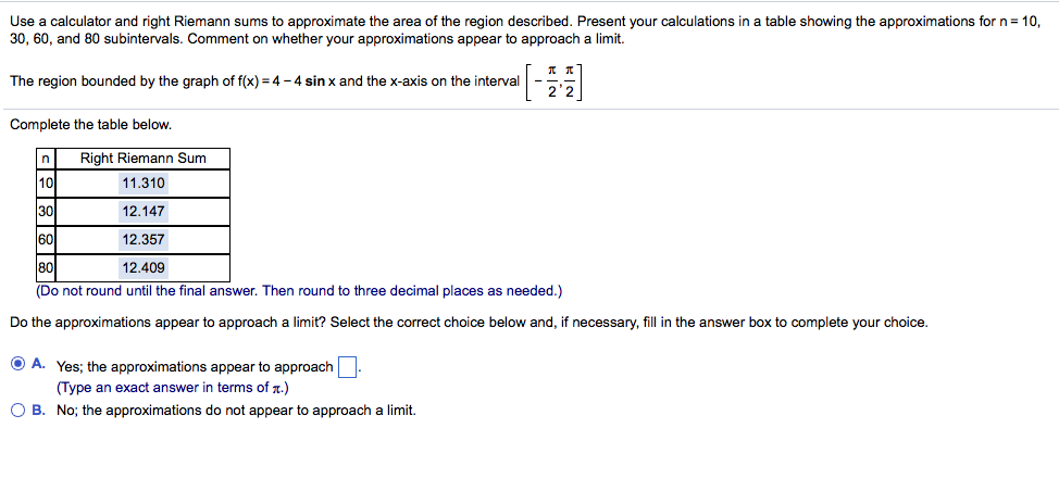 Solved Use A Calculator And Right Riemann Sums To Approxi