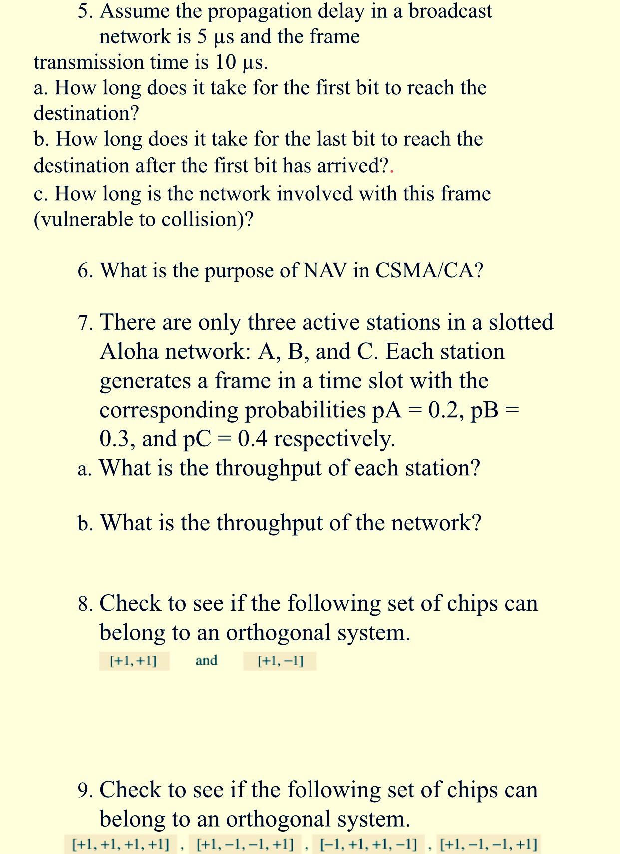 5. Assume The Propagation Delay In A Broadcast Net... | Chegg.com