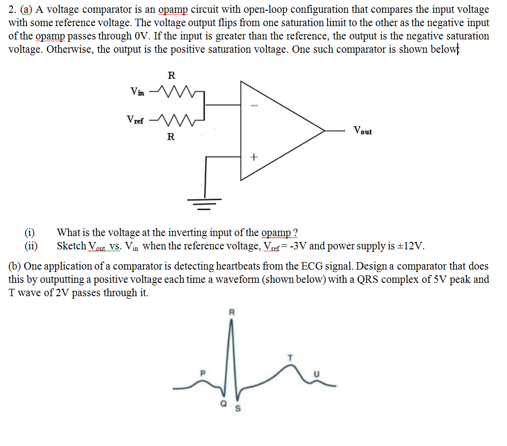 Solved A Voltage Comparator Is An Opamp Circuit With Open Negative Power Supply