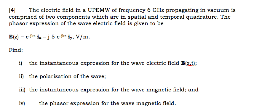 Solved The Electric Field In A Upemw Of Frequency 6 Ghz P