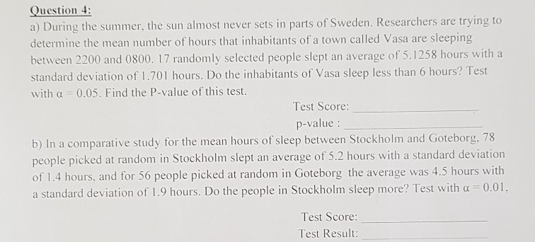 Question 4 A During The Summer The Sun Almost Never Sets In Parts