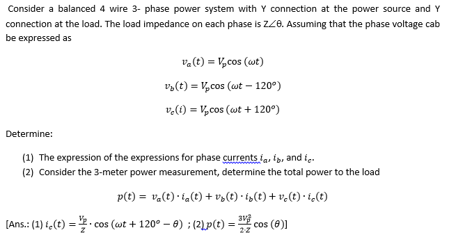 Solved: Consider A Balanced 4 Wire 3- Phase Power System W ...