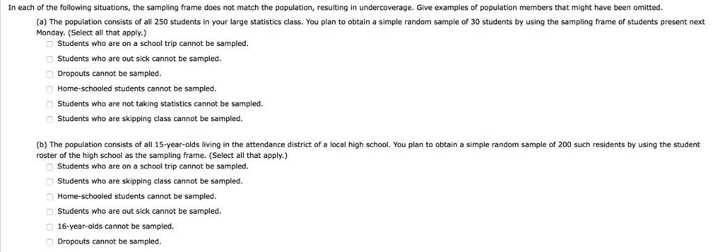 Solved: In Each Of The Following Situations, The Sampling ...