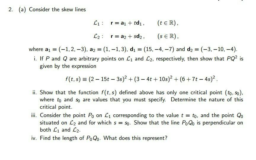 6edeb9011e8 Solved: 2. (a) Consider The Skew Lines Where Al-(-1,2-3 ...