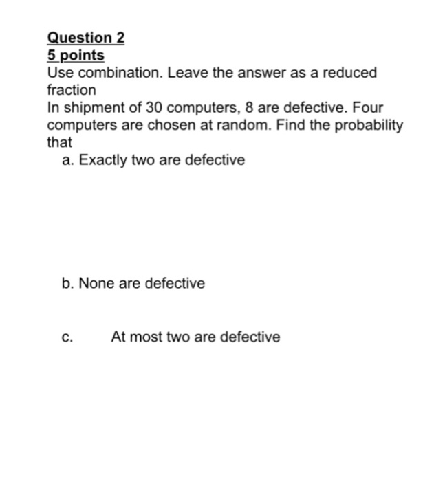 Leave The Answer As A Reduced Fraction In Shipment Of  Are Defect