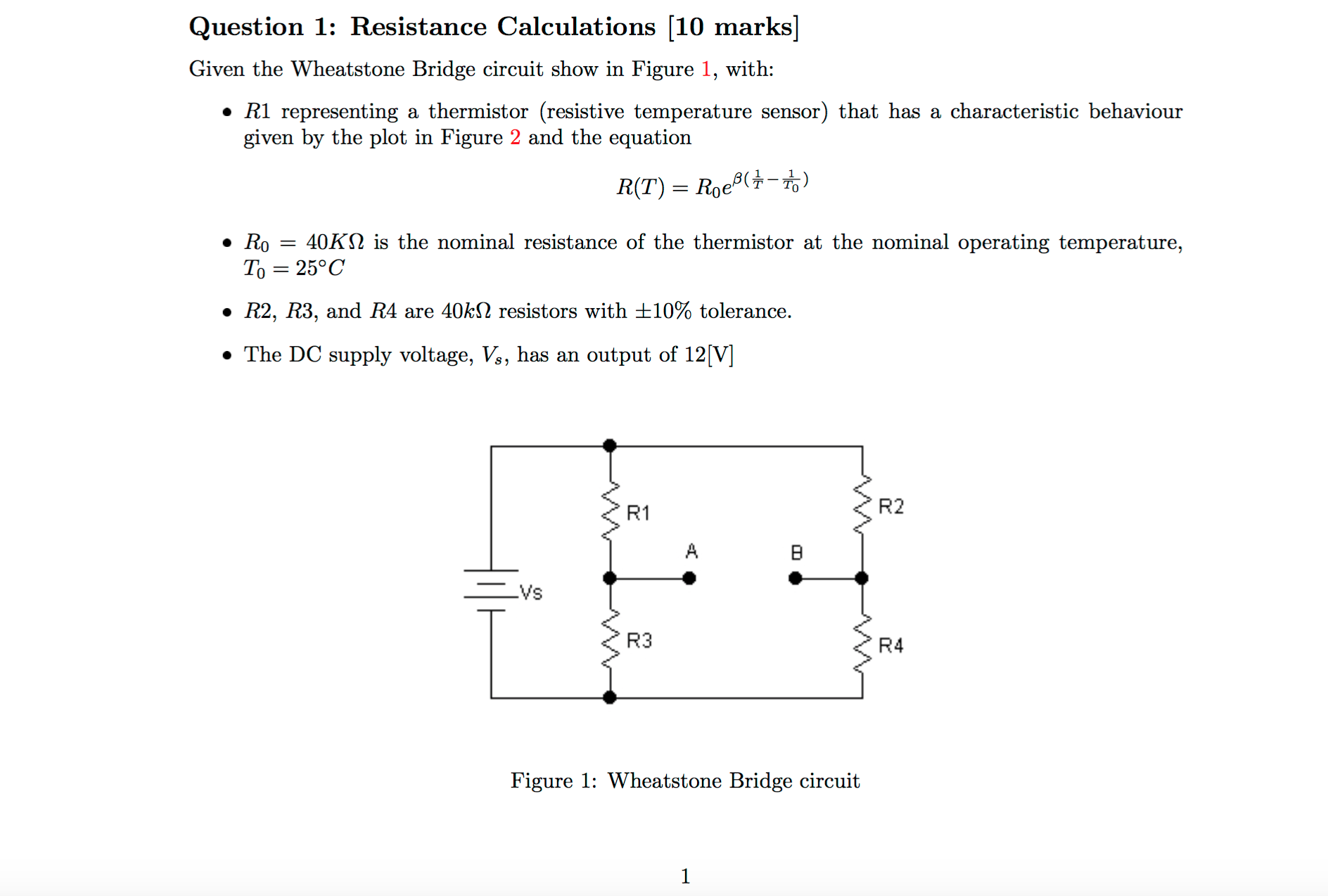 Solved Question 1 Resistance Calculations 10 Marks Giv Wheatstone Bridge Wiring Diagram Given The Circuit Show In