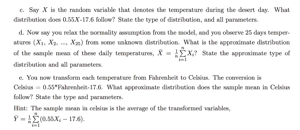 see more Show transcribed image text 3. You are to model the daytime  temperature of the Mojave desert during the summer time. Temperatures in  the desert are ...