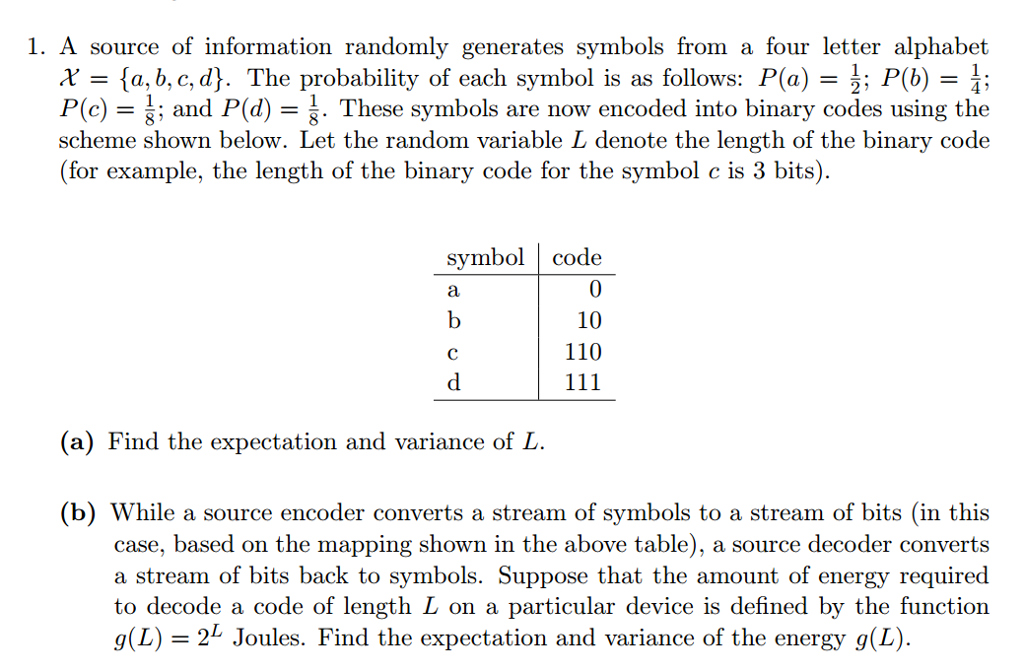 Solved A Source Of Information Randomly Generates Symbols