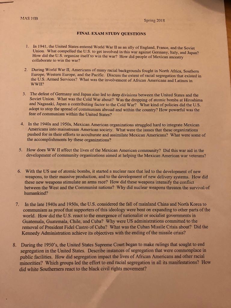 MAS 10B Spring 2018 FINAL EXAM STUDY QUESTIONS 1. In 1941, the United States
