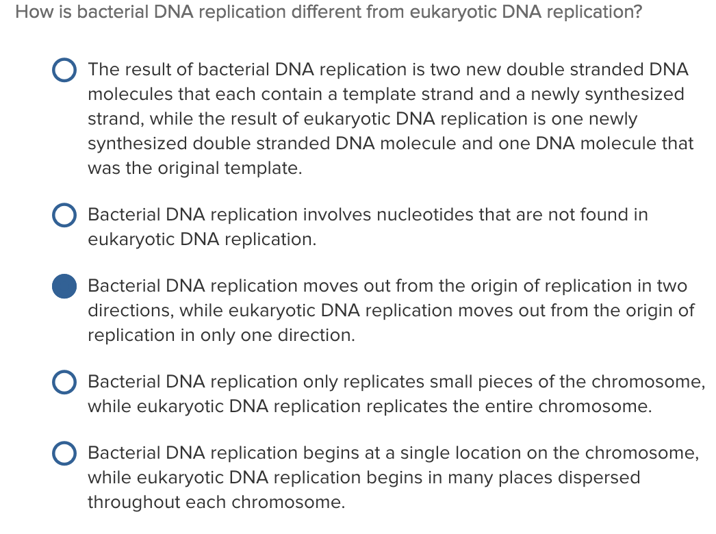 Solved: How Is Bacterial DNA Replication Different From Eu ...