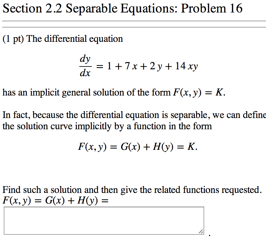 Solved: Section 2 2 Separable Equations : Problem 16 (1 Pt