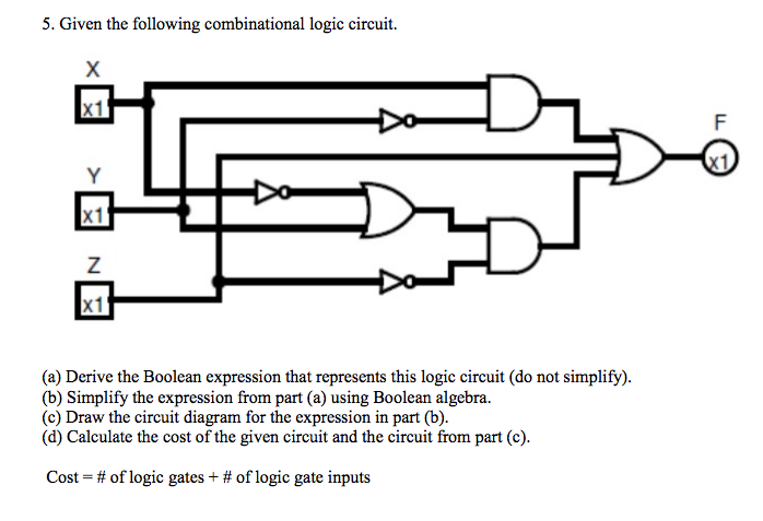 solved given the following combinational logic circuit d rh chegg com circuit diagram boolean expression (ab+c)d draw the circuit diagram of the boolean expression