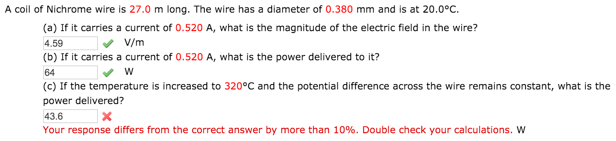 Solved: A Coil Of Nichrome Wire Is 27.0 M Long. The Wire H ...