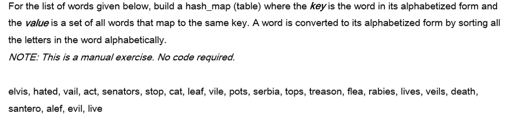 for the list of words given below build a hash_map table where the