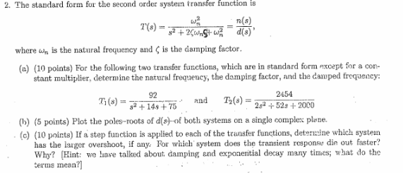 Solved The Standard Form For The Second Order System Tran