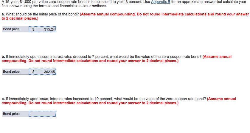 Solved A 15 Year 1 000 Par Value Zero Coupon Rate Bond