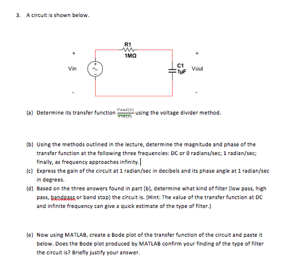 Solved A Circuit Is Shown Below Determine Its Transfer F Create Bandpass And Bandreject Filters With Rlc Series Circuits Question Function Using The Voltage Divicer Method Usi