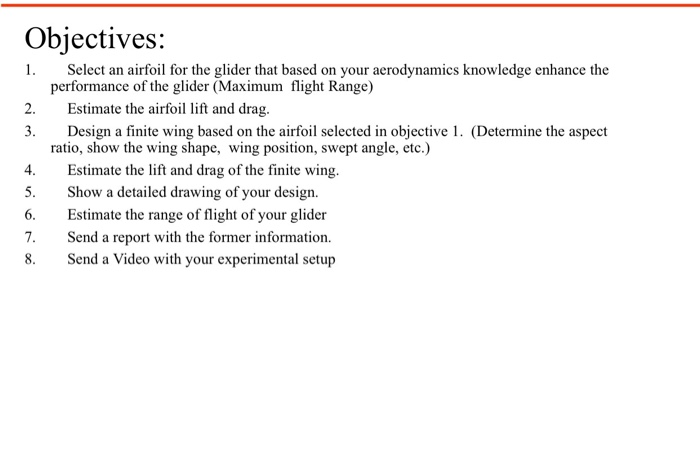 Objectives: 1  Select An Airfoil For The Glider Th