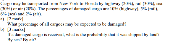 a52311c9bb7d4 Cargo may be transported from New York to Florida by highway (20%),