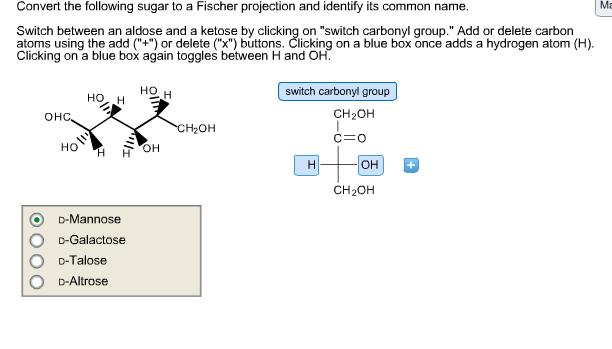 Convert The Following Sugar To A Fischer Projection And Identify Its Common Name Switch Between An