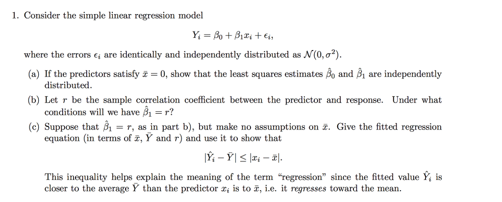 Solved: Consider The Simple Linear Regression Model Yi = β