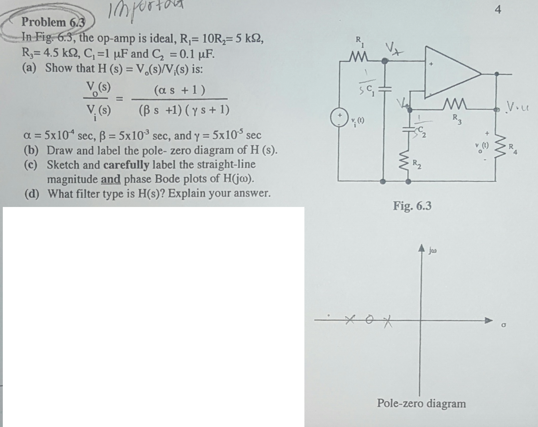 Solved In Fig The Op Amp Is Ideal Draw And Label The Pol Chegg Com