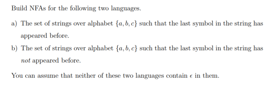 Solved Build Nfas For The Following Two Languages A The