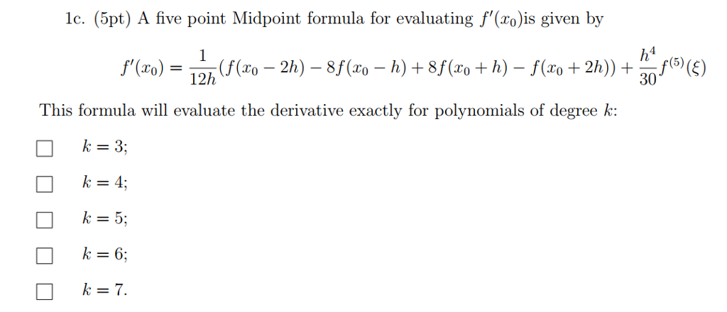 Solved: Lc  (5pt) A Five Point Midpoint Formula For Evalua
